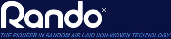 Rando - The Pioneer in Random Air Laid Non-Woven Technology